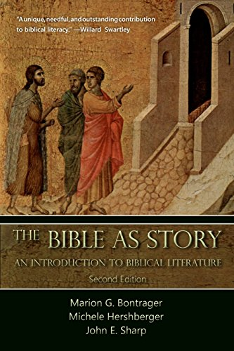 The Bible as Story: An Introduction to Biblical Literature: Second Edition