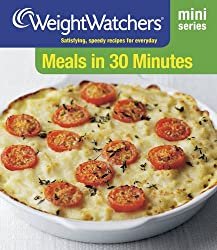 Meals in 30 Minutes (Weight Watchers Mini Series)