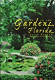 Guide to the Gardens of Florida