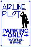 "9""x12"" Aluminum airline pilot novelty parking sign for indoors or outdoors offers"
