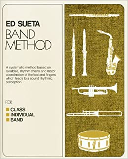 M-107CD - Ed Sueta Band Method Book 1 - Alto Saxophone by Ed Sueta (1974-01-01)