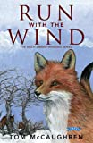 img - for Run with the Wind book / textbook / text book