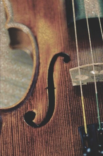 View of a Vintage Violin Musical Stringed Instrument Journal: 150 Page Lined Notebook/Diary - Antique Vintage Sheet Music