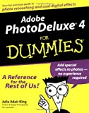 Adobe PhotoDeluxe 4 for Dummies, Julie Adair King, 0764507087