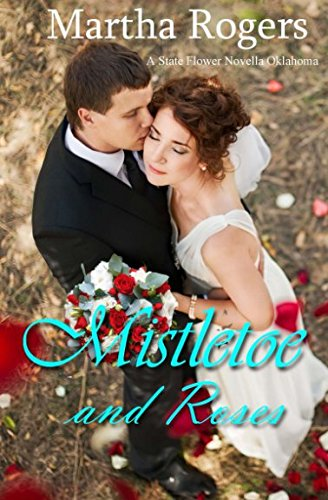 Download Mistletoe and Roses (American State Flower) (Volume 31) pdf