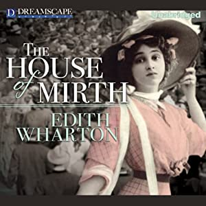 The House of Mirth Audiobook