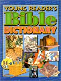 Young Reader's Bible Dictionary, , 0687092116