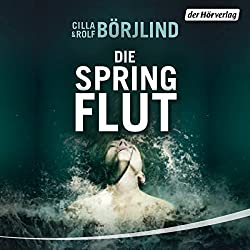 Die Springflut (Olivia Rönning & Tom Stilton 1)