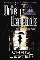 Urban Legends (Tales of Metamor City) (Volume 1)