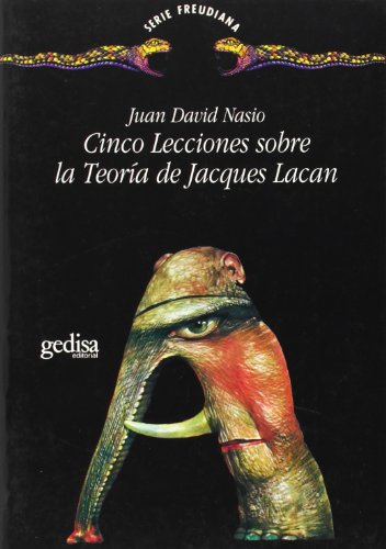 Cinco lecciones sobre Jacques Lacan (Spanish Edition) by Gedisa