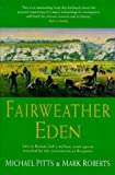 Front cover for the book Fairweather Eden: Life Half a Million Years Ago As Revealed by the Excavations at Boxgrove by Michael W. Pitts