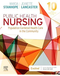 Public Health Nursing Population Centered Health Care In The