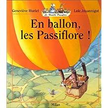 EN BALLON LES PASSIFLORE !