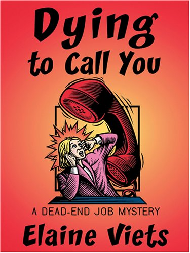 Download Dying To Call You: A Dead-End Job Mystery PDF