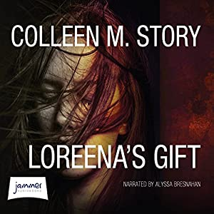 Loreena's Gift Audiobook