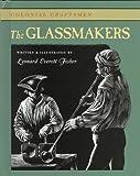 The Glassmakers, Leonard Everett Fisher, 0761404775