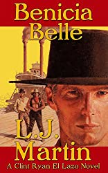 The Benicia Belle - A Clint Ryan Western