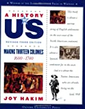 A History of US: Making Thirteen Colonies: 1600-1740 A History of US Book Two (A History of US (2))