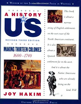 A History of US: Book Two: Making Thirteen Colonies (1600-1740) (History of Us, 2) 0195077474 Book Cover