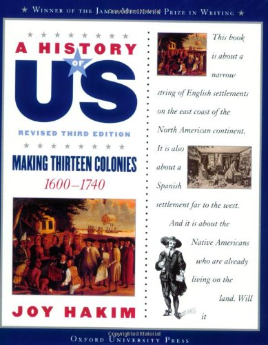 A History of US: Book Two: Making Thirteen Colonies (1600-1740) (History of Us, 2) - Book #2 of the A History of US