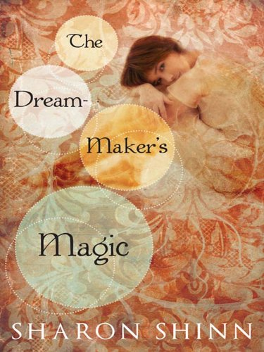 The Dream-Maker's Magic (The Safe-Keepers Book 3)