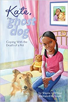 Book Kate, the Ghost Dog: Coping with the Death of a Pet