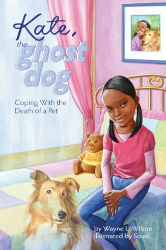 Kate, the Ghost Dog: Coping with the Death of a Pet ()