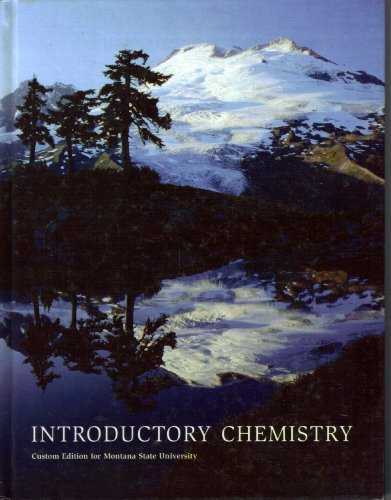 Introductory Chemistry: Custom Edition for Montana State University