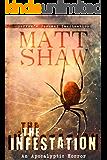 The Infestation: An Apocalyptic Horror Novel