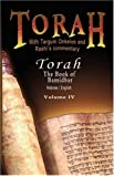 4: Pentateuch with Targum Onkelos and rashi's commentary: Torah  The Book of Bamidbar-Numbers, Volume IV (Hebrew / English)