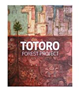Totoro Forest Project