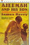 Front cover for the book Ajeemah and His Son (Willa Perlman Books) by James Berry