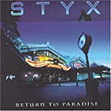 Return to Paradise by Styx (1997-06-18)