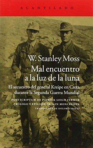 Descargar Libro Mal Encuentro A La Luz De La Luna Stanley Moss