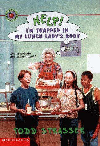 Help! I'm Trapped: Help! I'm Trapped in the First Day of School by Todd Strasser (1994, Paperback)
