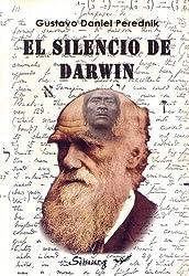 El Silencio de Darwin (Spanish Edition)