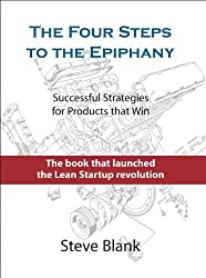 The Four Steps to the Epiphany 2nd edition by Steve Blank (2013) Hardcover