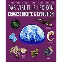 Das Visuelle Lexikon Erdgeschichte & Evolution