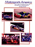 Motorsports America : The Men and Machines of American Motorsport, 1998-1999, Autosport International Editorial Staff, 0929323173