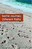 Same Journey, Different Paths, Retha Williams, 0741423715