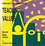Teaching Values