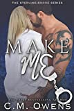Make Me (The Sterling Shore Series) (Volume 10)