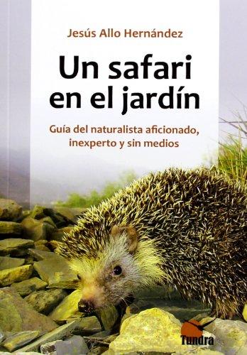 Descargar Libro Safari En El Jardin, Un Jesus Allo Hernandez