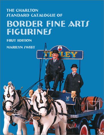 Border Fine Arts Figurines (1st Edition) - The Charlton Standard Catalogue ebook