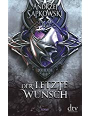 Der letzte Wunsch: , Vorgeschichte 1 zur Hexer-Saga