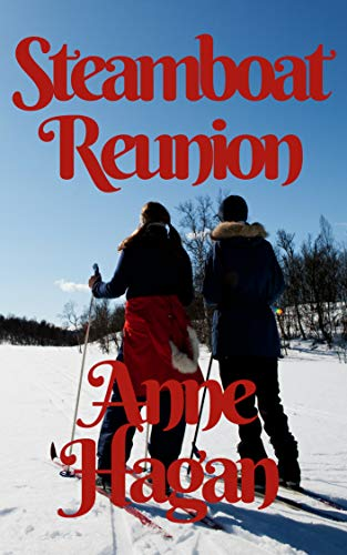 Steamboat Reunion (Barb and Janet Book 3)