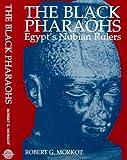 The Black Pharoahs: Egypt's Nubian Rulers