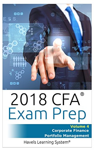 CFA Level 1 Exam Prep – Volume 4 – Corporate Finance & Portfolio Management