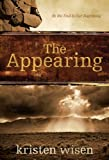 The Appearing: In the End Is Our Beginning