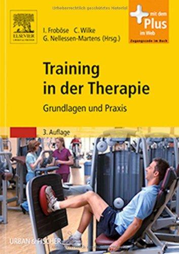 Training in der Therapie: Grundlagen und Praxis - mit Zugang zum Elsevier-Portal